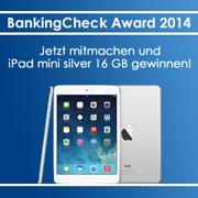 BankingCheck Award 2014 iPad-mini-Gewinnspiel